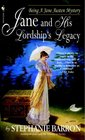 Jane and His Lordship's Legacy (Jane Austen, Bk 8)