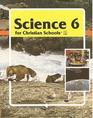 Science 6 for Christian schools
