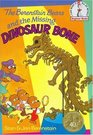The Berenstain Bears and the Missing Dinosaur Bone (Berenstain Bears)
