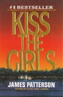 Kiss the Girls (Alex Cross, Bk 2)