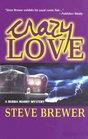 Crazy Love (Bubba Mabry, Bk 6)