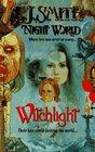 Witchlight (Night World, Bk 9)