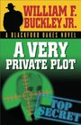 A Very Private Plot A Blackford Oakes Novel