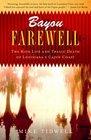 Bayou Farewell : The Rich Life and Tragic Death of Louisiana's Cajun Coast (Vintage Departures)