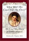 When Will This Cruel War Be Over The Civil War Diary of Emma Simpson Gordonsville Virginia 1864