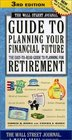 The Wall Street Journal Guide to Planning Your Financial Future 3rd Edition  The EasyToRead Guide to Planning for Retirement
