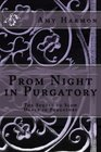 Prom Night in Purgatory Purgatory Series  - Book Two