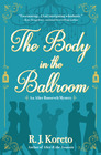 The Body in the Ballroom (Alice Roosevelt, Bk 2)