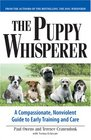 The Puppy Whisperer A Compassionate Nonviolent Guide to Early Training and Care