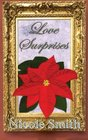 Love Surprises Book Seven of the Sully Point Series
