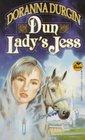 Dun Lady's Jess  (Dun Lady's Jess, Bk 1)