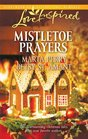 Mistletoe Prayers The Bodine Family Christmas / The Gingerbread Season