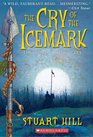 Cry Of The Icemark (Icemark)