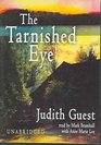 The Tarnished Eye Library Edition