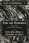 Law and Economics New and Critical Perspectives