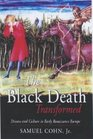 The Black Death Transformed: Disease and Culture in Early Renaissance Europe (Arnold Publication)