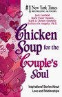 Chicken Soup for the Couple's Soul Inspirational Stories About Love and Relationships