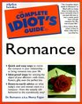 Complete Idiot's Guide to ROMANCE