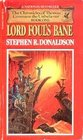 Lord Foul's Bane (Chronicles of Thomas Covenant the Unbeliever, Bk 1)