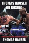 Thomas Hauser on Boxing Another Year Inside the Sweet Science