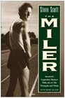 Steve Scott the Miler America's Legendary Runner Talks About His Triumphs and Trials