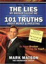 The Lies My Broker Tought Me  101 Truths About Money  Investing