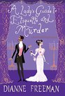 A Lady's Guide to Etiquette and Murder (Countess of Harleigh, Bk 1)