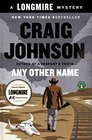 Any Other Name (Longmire, Bk 11)