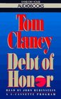 Debt of Honor (Jack Ryan, Bk 7) (Audio Cassette) (Abridged)