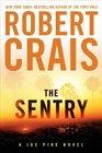 The Sentry (Elvis Cole and Joe Pike, Bk 14)