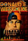 Jimmy the Kid (Dortmunder, Bk 3)