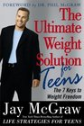 The Ultimate Weight Solution for Teens The 7 Keys to Weight Freedom