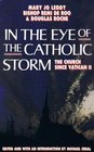 In the Eye of the Catholic Storm The Church Since Vatican II