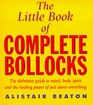 The Little Book of Complete Bollocks