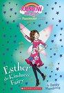 Esther the Kindness Fairy  A Rainbow Magic Book