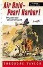 Air Raid-pearl Harbor The Story of December 7 1941