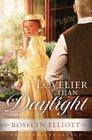 Lovelier Than Daylight (Saddler's Legacy, Bk 3)