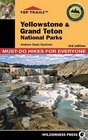 Top Trails Yellowstone and Grand Teton National Parks Must-Do Hikes for Everyone