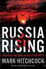 Russia Rising Tracking the Bear in Bible Prophecy