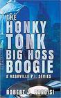 The Honky Tonk Big Hoss Boogie