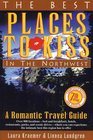Best Places to Kiss in the Northwest A Romantic Travel Guide