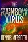 The Rainbow Virus Second Edition