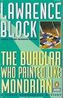The Burglar Who Painted Like Mondrian (Bernie Rhodenbarr)(Audio)