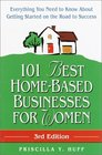 101 Best Home-Based Businesses for Women (3rd Edition)