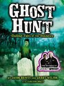 Ghost Hunt Chilling Tales of the Unknown