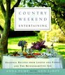 Country Weekend Entertaining  Seasonal recipes from loaves and fishes and the Bridgehampton Inn