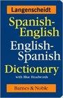 Spanish-English English-Spanish Dictionary with Blue Headwords