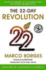 The 22-Day Revolution The Plant-Based Programme That Will Transform Your Body Reset Your Habits and Change Your Life
