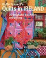 Kaffe Fassett's Quilts in Ireland 20 designs for patchwork and quilting