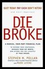 Die Broke  A Radical 4Part Personal Finance Plan